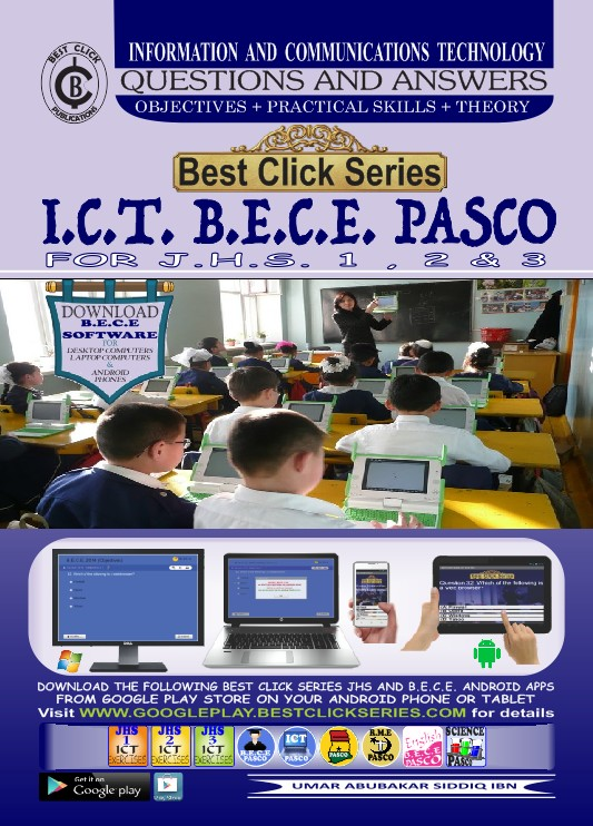 pasco best click series best ict books in ghana best in ghana ict ict workbooks textbooks umar abubakar siddiq umar android apps for jhs in ghana jhs and primary schools ict bece
